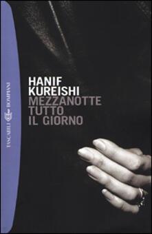 Mezzanotte tutto il giorno - Hanif Kureishi - copertina