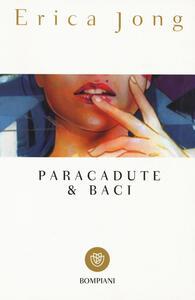 Paracadute & baci - Erica Jong - copertina