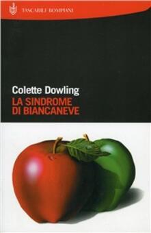 La sindrome di Biancaneve - Colette Dowling - copertina