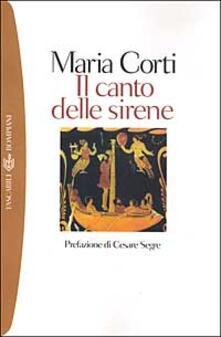 Il canto delle sirene - Maria Corti - copertina