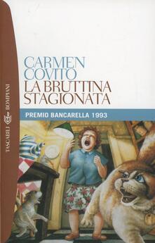 La bruttina stagionata - Carmen Covito - copertina