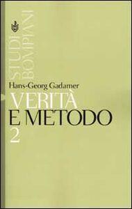 Libro Verità e metodo. Vol. 2: Integrazioni. Hans G. Gadamer