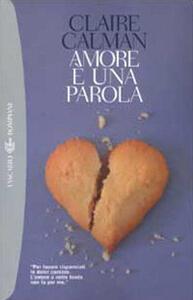 Amore è una parola - Claire Calman - copertina
