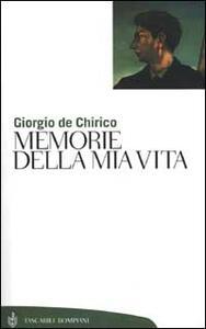 Memorie della mia vita - Giorgio De Chirico - copertina