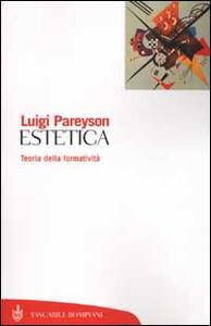 Estetica. Teoria della formatività - Luigi Pareyson - copertina
