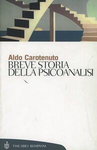 Breve storia della psicoanalisi - Aldo Carotenuto - copertina