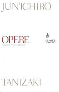Opere - Junichiro Tanizaki - copertina