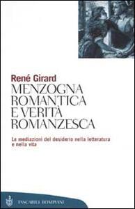 Menzogna romantica e verità romanzesca - René Girard - copertina