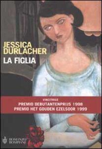 Libro La figlia Jessica Durlacher