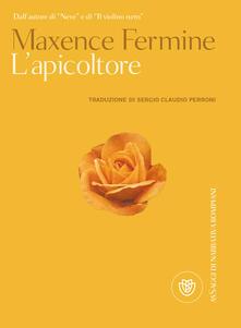 L' apicoltore - Maxence Fermine - copertina