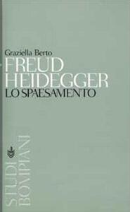 Freud, Heidegger. Lo spaesamento - Graziella Berto - copertina