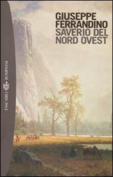 Saverio del Nord Ovest - Giuseppe Ferrandino - copertina
