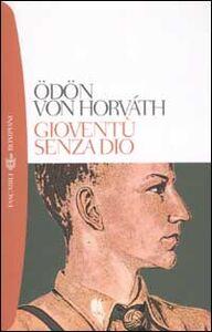 Libro Gioventù senza Dio Ödön von Horváth