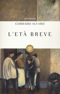 L' età breve - Corrado Alvaro - copertina
