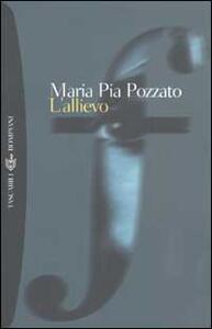L' allievo - M. Pia Pozzato - copertina