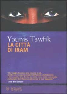 La città di Iram - Younis Tawfik - copertina