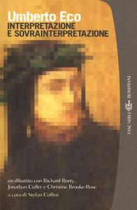 Libro Interpretazione e sovrainterpretazione Umberto Eco