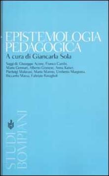 Epistemologia pedagogica. Il dibattito contemporaneo in Italia - copertina