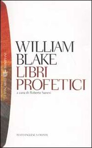 Libro Libri profetici. Testo inglese a fronte William Blake