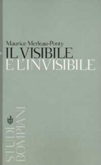Il visibile e l'invisibile - Maurice Merleau-Ponty - copertina