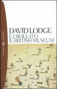 Libro È crollato il British Museum David Lodge