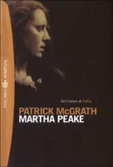 Martha Peake - Patrick McGrath - copertina
