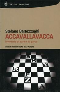 Accavallavacca. Inventario di parole da gioco - Stefano Bartezzaghi - copertina