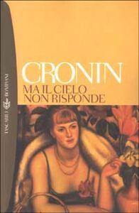 Libro Ma il cielo non risponde A. Joseph Cronin