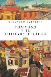 Libro Tommaso e il fotografo cieco Gesualdo Bufalino