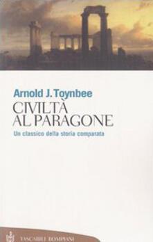 Civiltà al paragone - Arnold J. Toynbee - copertina