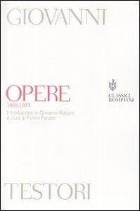 Libro Opere (1965-1977) Giovanni Testori