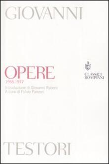 Opere (1965-1977) - Giovanni Testori - copertina