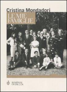Libro Le mie famiglie Cristina Mondadori Formenton