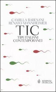 Libro TIC Tipi Italiani Contemporanei Camilla Baresani , Renato Mannheimer