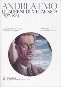 Libro Quaderni di metafisica. 1927-1981 Andrea Emo