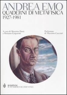 Quaderni di metafisica. 1927-1981 - Andrea Emo - copertina