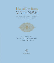 Mathnawi. Il poema del misticismo universale - Jalal al Din Rumi - copertina