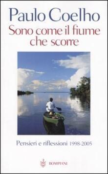 Sono come il fiume che scorre. Pensieri e riflessioni 1998-2005 - Paulo Coelho - copertina