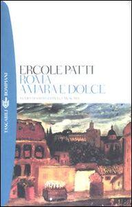 Libro Roma amara e dolce Ercole Patti