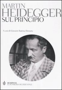 Libro Sul principio. Ediz. integrale Martin Heidegger