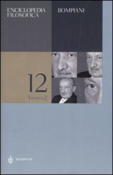 Recuperandoiltempo.it Enciclopedia filosofica. Vol. 12: Teon-Z. Image