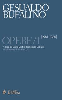 Opere. Vol. 1: 1981-1988.