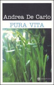 Libro Pura vita Andrea De Carlo