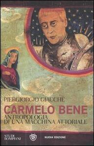 Carmelo Bene. Antropologia di una macchina attoriale