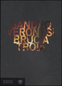 Brucia Troia - Veronesi Sandro - wuz.it