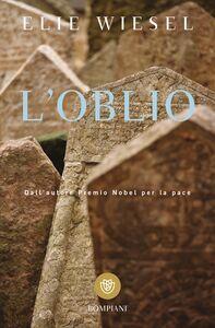 Foto Cover di L' oblio, Libro di Elie Wiesel, edito da Bompiani