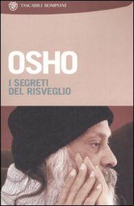 Libro I segreti del risveglio. Vol. 5 Osho