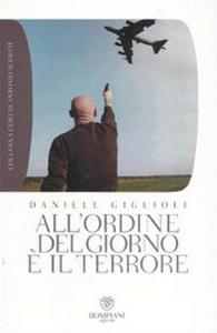 Libro All'ordine del giorno è il terrore Daniele Giglioli