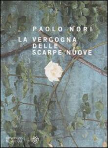 La vergogna delle scarpe nuove - Paolo Nori - copertina