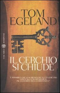 Libro Il cerchio si chiude Tom Egeland